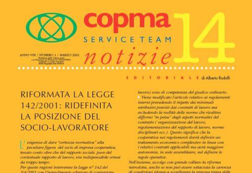Marzo 2003 – Riformata la legge 142/2001: ridefinita la posizione del socio-lavoratore