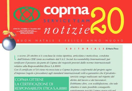 Dicembre 2004 – Copma ottiene la Certificazione di Responsabilità Etica S.A.8000