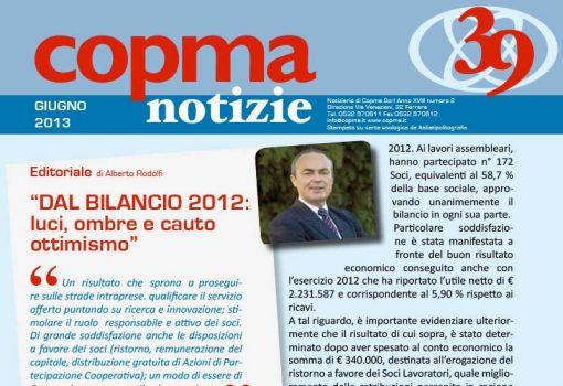 Giugno 2013 – Dal bilancio 2012: luci, ombre e cauto ottimismo